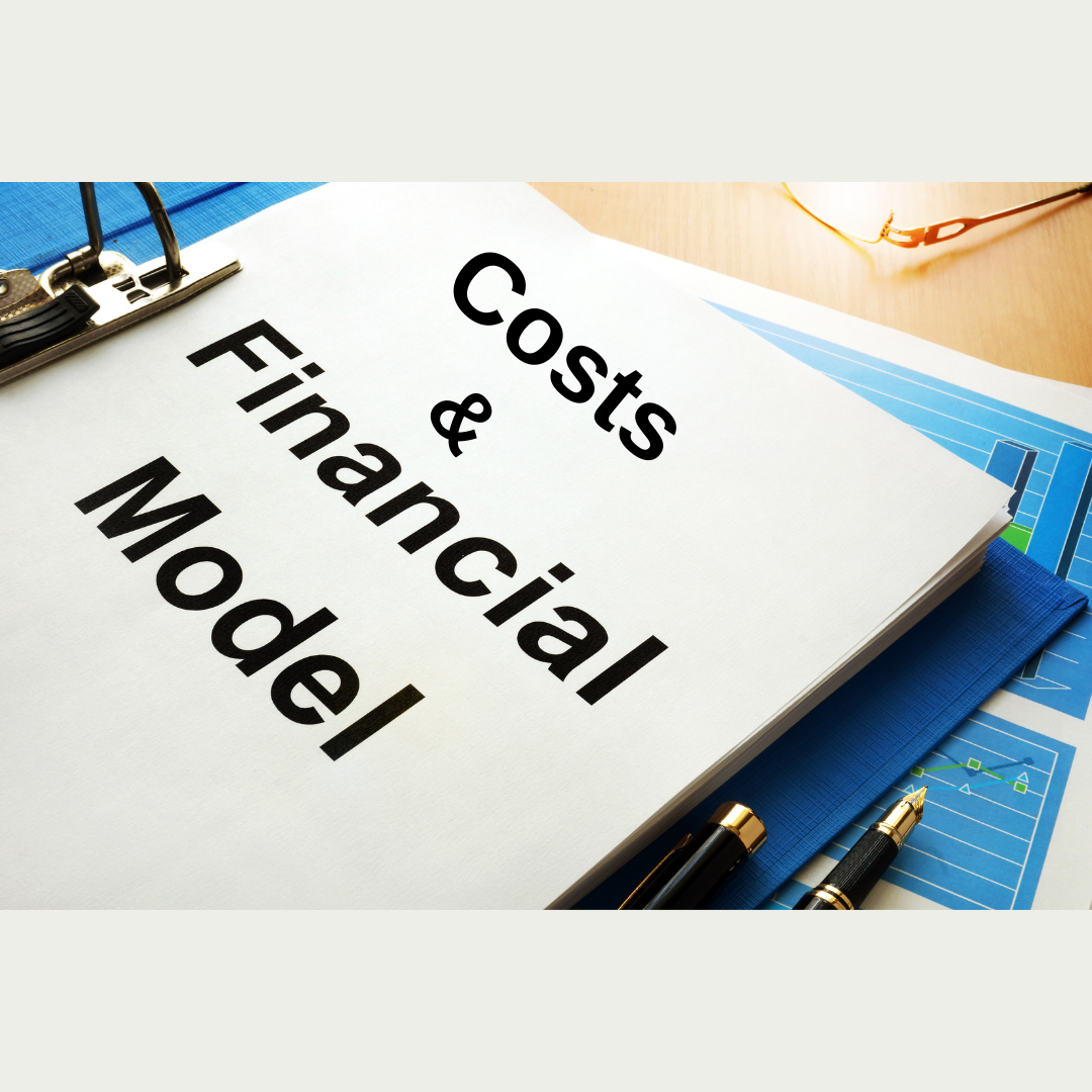 Costs and Financial Modeling
