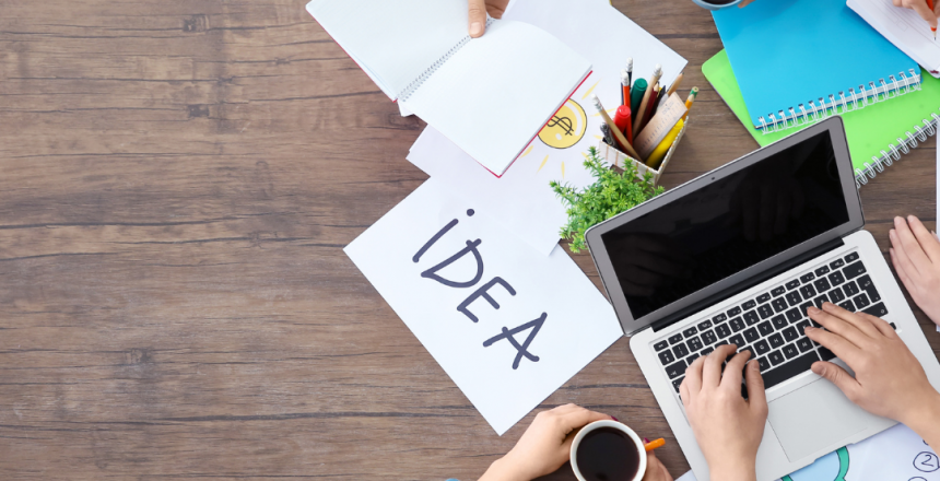 Ideation: brainstorming & developing your business idea.
